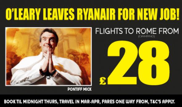 Ryanair bestätigt den Wechsel von O´Leary von Dublin nach Vatikanstadt.  Über die Ablöse wurde Stillschweigen vereinbart.  Foto: Ryanair